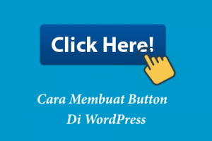 cara membuat tombol download di wp